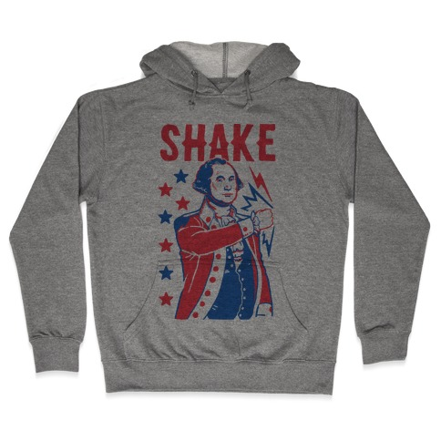 Shake & Bake: George Washington Hooded Sweatshirt