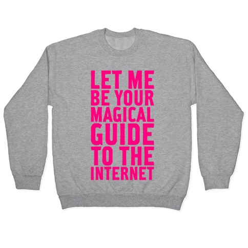 Magical Guide To The Internet Pullover