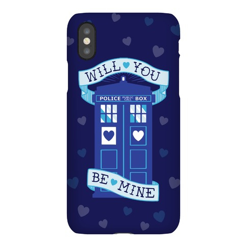 Will You Be Mine (Tardis) Phone Case