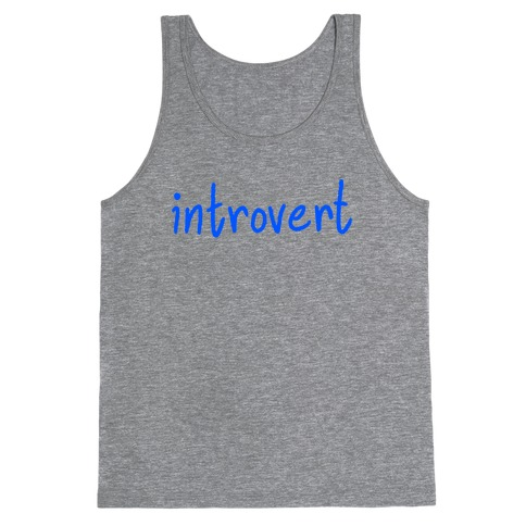 Introvert Tank Top
