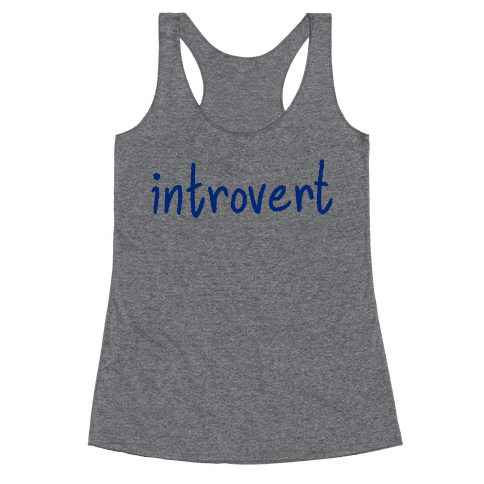 Introvert Racerback Tank Top