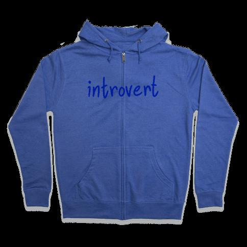Introvert Zip Hoodie