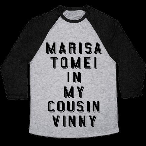 Marisa Tomei In My Cousin Vinny Baseball Tee