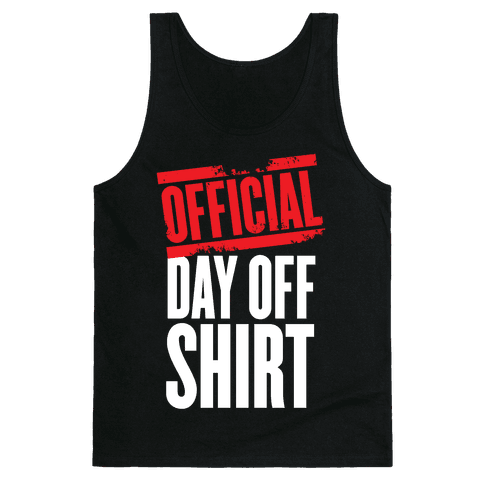 Official Day Off Shirt Tank Top