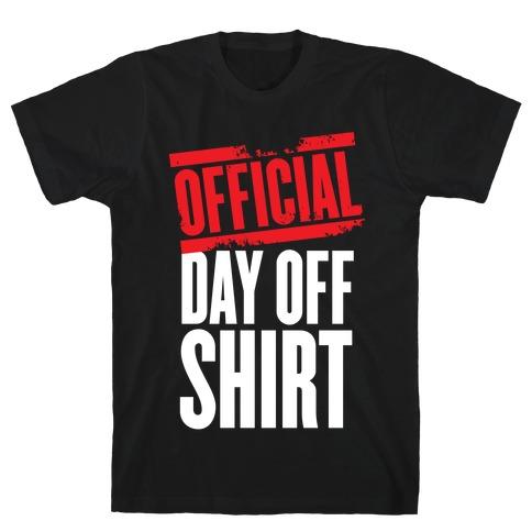 Official Day Off Shirt T-Shirt