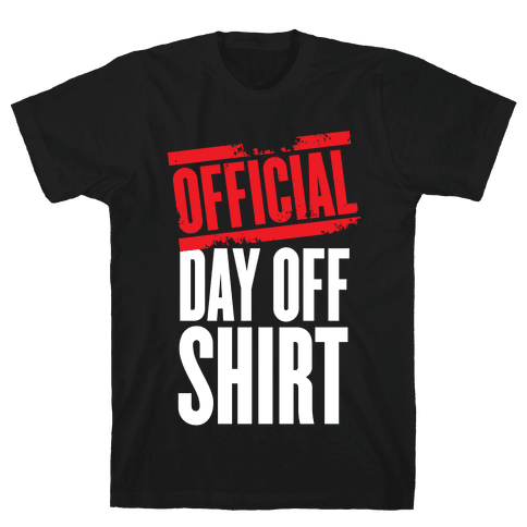 Official Day Off Shirt Mens T-Shirt