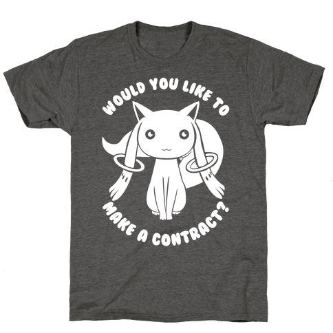 Would You Like To Make A Contract? T-Shirt