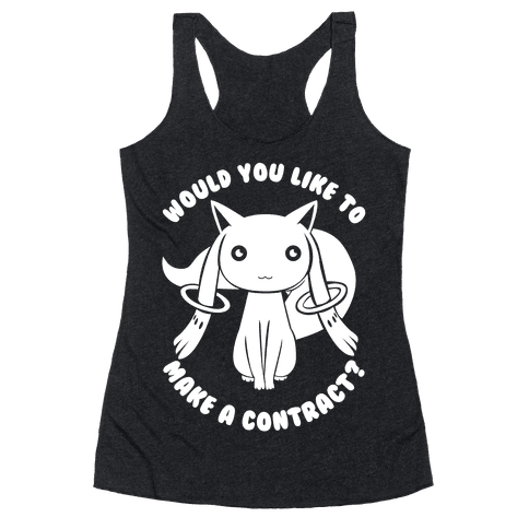 Would You Like To Make A Contract? Racerback Tank Top