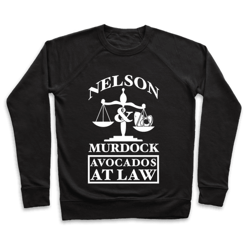 Nelson & Murdock Avocados At Law Pullover