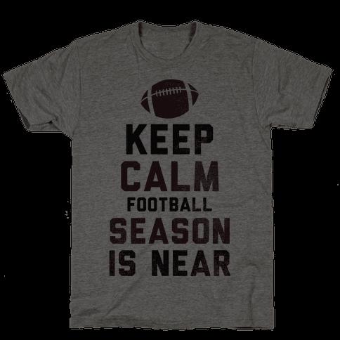 Keep Calm Football Season is Near