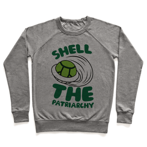 Green Shell The Patriarchy Pullover