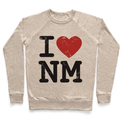 I Love New Mexico Pullover