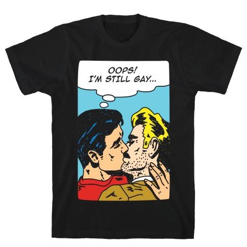 Oops I'm Still Gay Mens T-Shirt