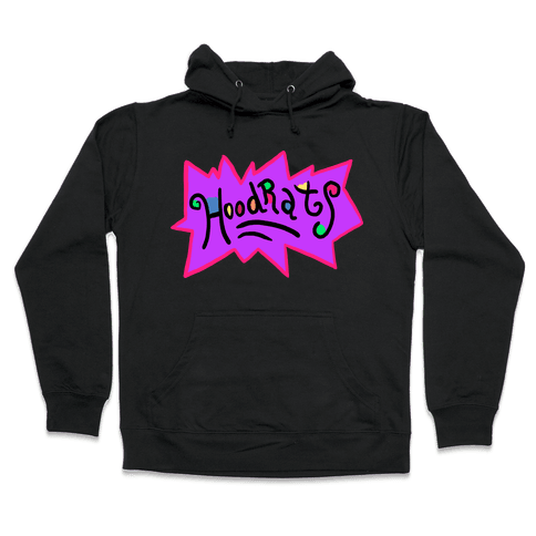Hoodrats Hooded Sweatshirt