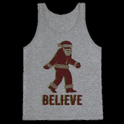 Believe Santa is Real Tank Top