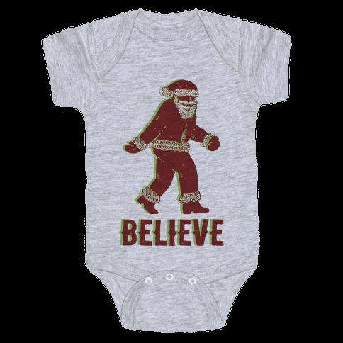 Believe Santa is Real Baby Onesy