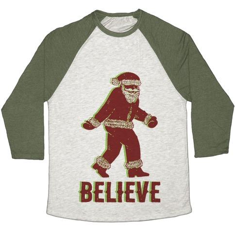 Believe Santa is Real Baseball Tee