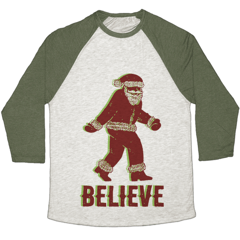 Believe Santa is Real Baseball Tee