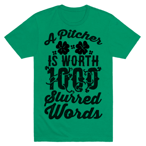 A Pitcher Is Worth 1000 Words Mens T-Shirt