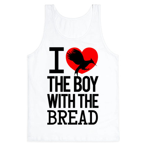 I Love the Boy with the Bread Tank Top