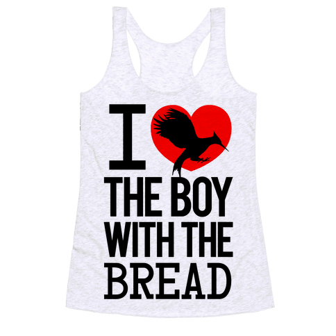I Love the Boy with the Bread Racerback Tank Top