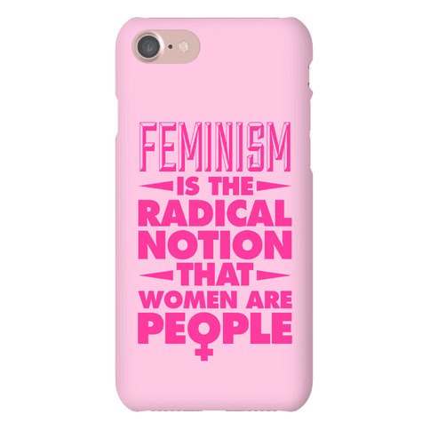 Feminism: A Radical Notion Phone Case