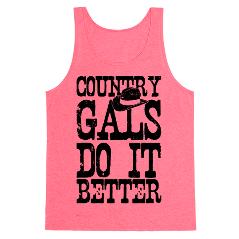 Country Gals Do It Better Tank Top