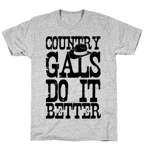 Country Gals Do It Better T-Shirt