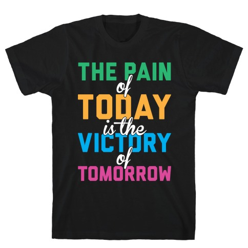 Pain And Victory T-Shirt