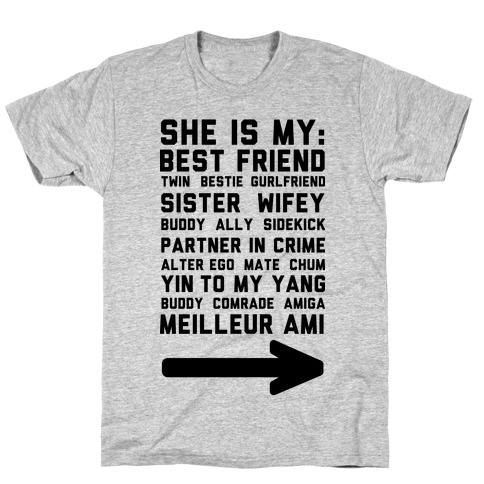 She Is My Best Friend Twin Bestie 1 T-Shirt