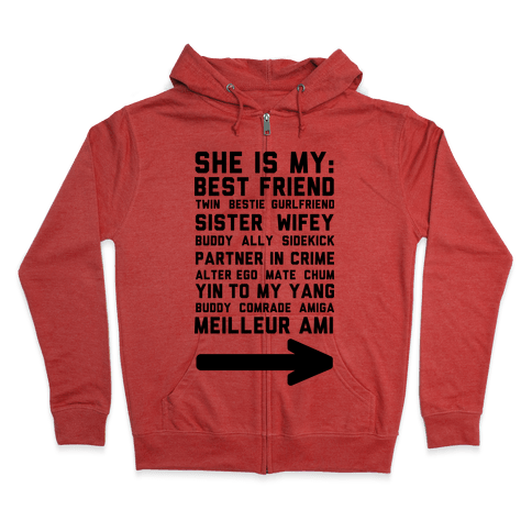 She Is My Best Friend Twin Bestie 1 Zip Hoodie