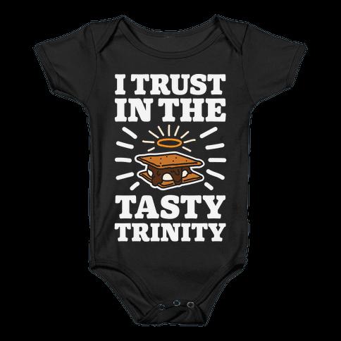 I Trust In The Tasty Trinity Baby Onesy
