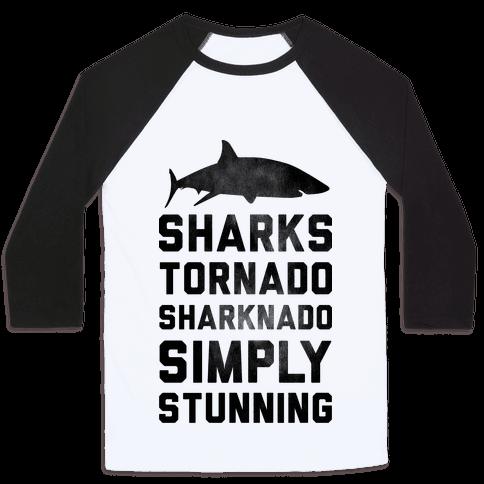 Sharknado, Simply Stunning Baseball Tee