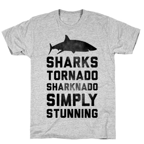 Sharknado, Simply Stunning T-Shirt