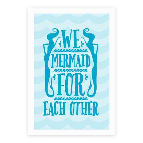 We Mermaid For Each Other Poster