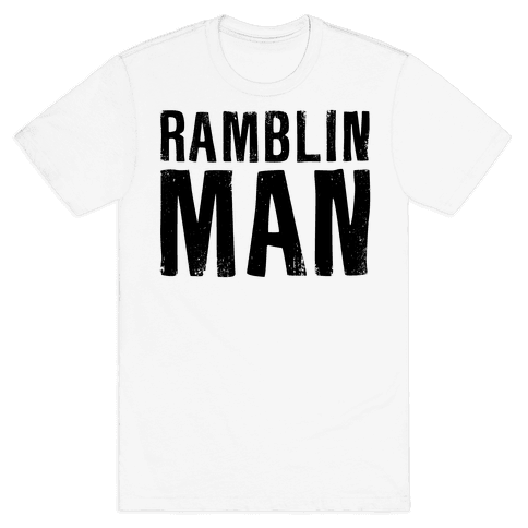 Ramblin Man Mens T-Shirt