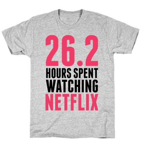 26.2 Hours Spent Watching Netflix Mens T-Shirt