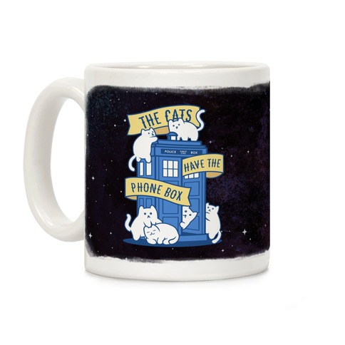 The Cats Have the Phone Box! Coffee Mug