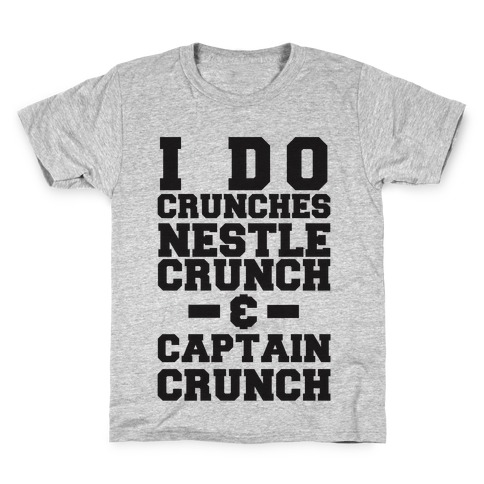 I Do Crunches Kids T-Shirt