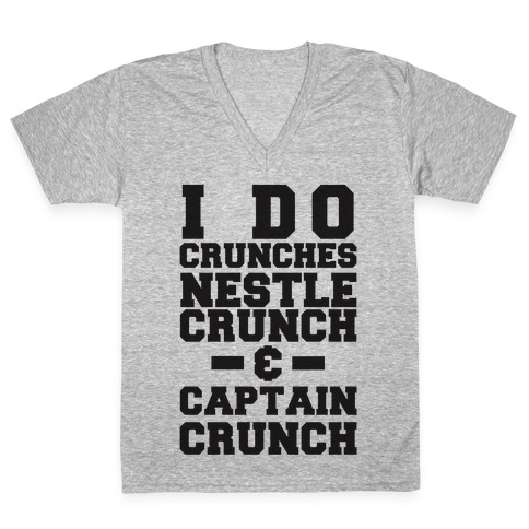 I Do Crunches V-Neck Tee Shirt