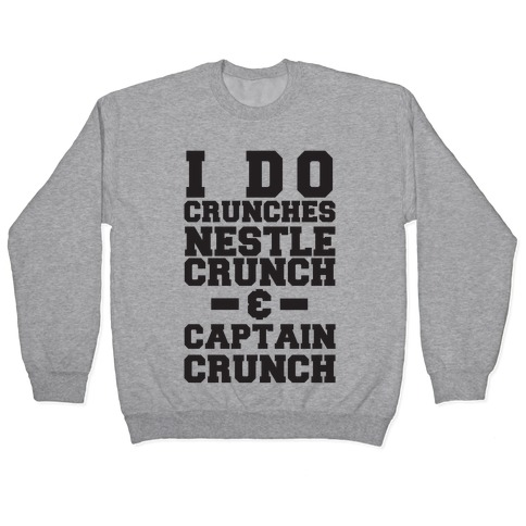 I Do Crunches Pullover