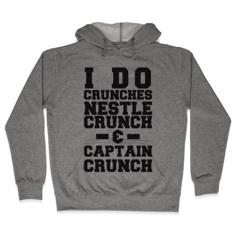 I Do Crunches Hooded Sweatshirt