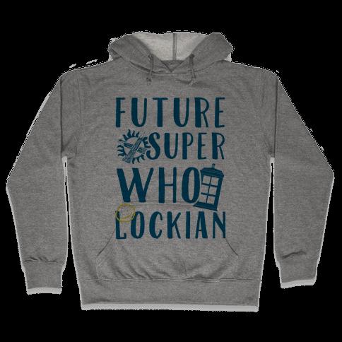 Future Superwholockian Hooded Sweatshirt