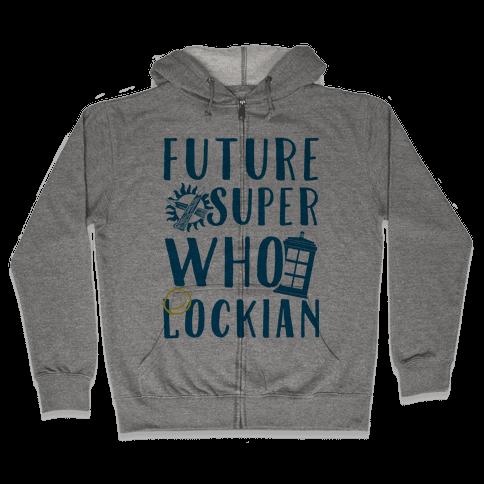 Future Superwholockian Zip Hoodie