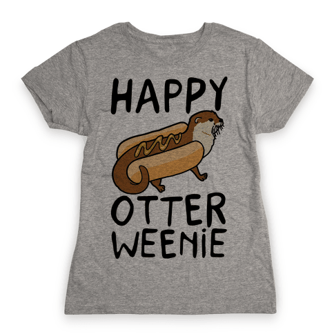 Happy Otterweenie Womens T-Shirt