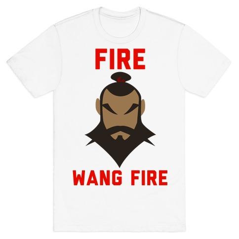 Fire, Wang Fire T-Shirt