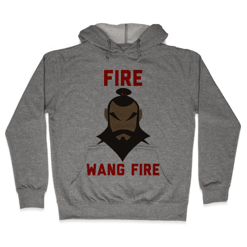 Fire, Wang Fire Hooded Sweatshirt