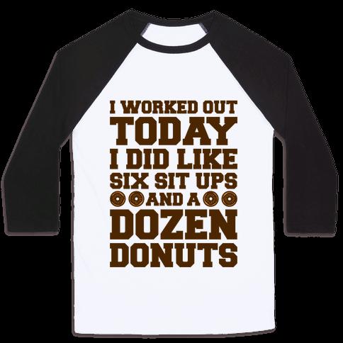 Dozen Donut Workout Baseball Tee