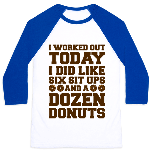 Dozen Donut Workout Baseball Tee