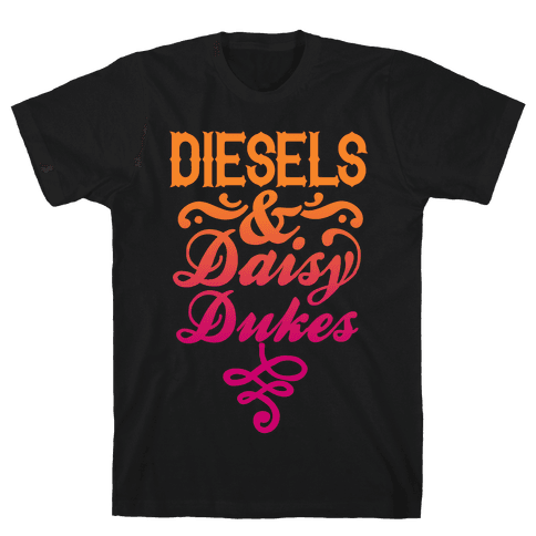 Diesels And Daisy Dukes Mens T-Shirt